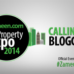 Calling All Bloggers: Come Meet Team Zameen at the Zameen.com Property Expo 2014!