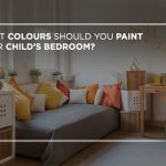 What colours should you paint your child's bedroom?
