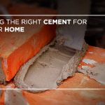 Using the right cement for your home