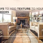 5 ways to add texture to your interiors