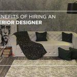 7 benefits of hiring an interior designer