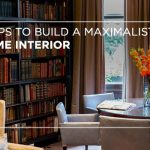 5 tips to build a maximalist home interior