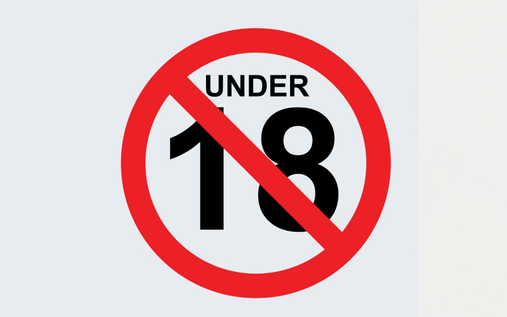 Under 18 Not Allowed