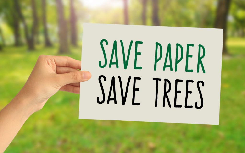 An initiative to go paper at work can save our forests from certain ruin