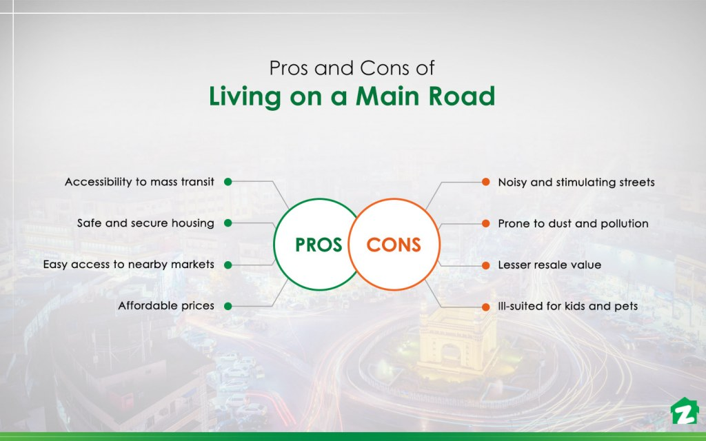 Pros and cons of living on a main road