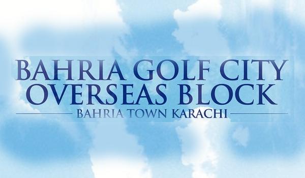 Bahria Golf City Overseas Block