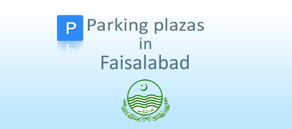 Parking plazas in Faisalabad