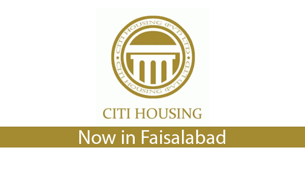 Citi Housing - Now in Faisalabad