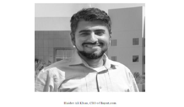 Mr Haider Ali Khan, CEO Bayut.com