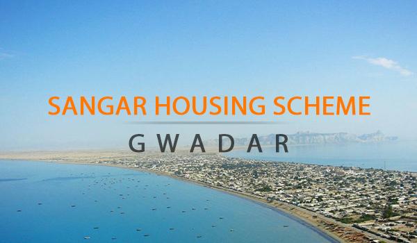 Sangar Housing Scheme - Gwadar